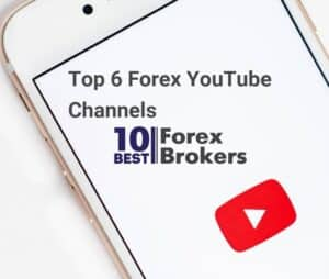 Top 6 Forex YouTube Channels